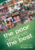 The Poor Deserve The Best